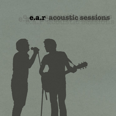 "EP ""Acoustic Sessions"" by EAR"