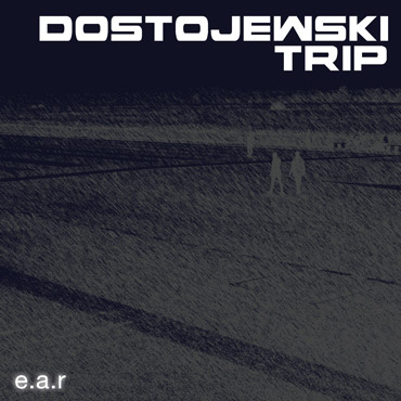 "Album ""Dostojewski Trip"" by EAR"