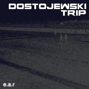 """Album """"Dostojewski Trip"""" by EAR"""