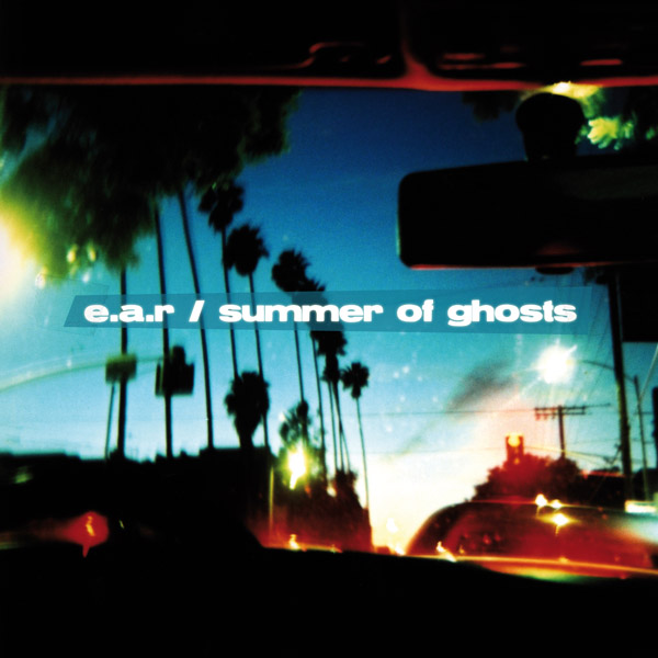 Summer of Ghosts, album by EAR