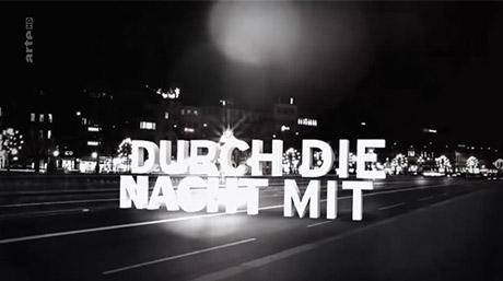Music for Durch die Nacht (Arte)